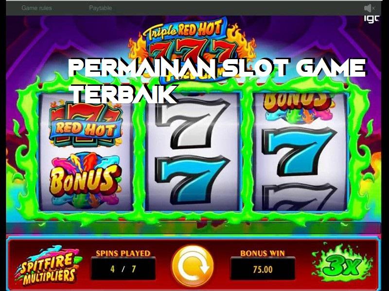 Permainan Slot Game Terbaik